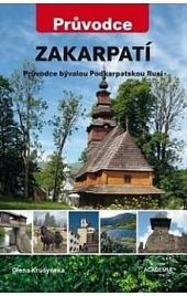 Zakarpatí - Průvodce bývalou Podkarpatskou Rusí obálka knihy