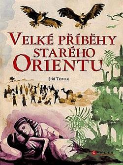 Velké příběhy starého Orientu obálka knihy