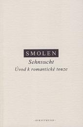 Sehnsucht: Úvod k romantické touze obálka knihy