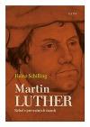 Martin Luther: Rebel v prevratných časoch