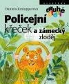 Policejní křeček a zámecký zloděj