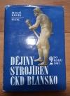 Dějiny strojíren ČKD Blansko. 2, Do roku 1945