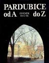 Pardubice od A do Z