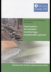 Lesní potok - čtvrtstoletí monitoringu modelového povodí