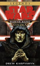 Darth Bane: Cesta zkázy obálka knihy