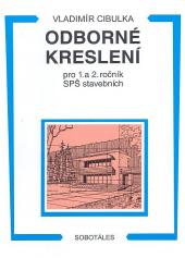 Odborné kreslení pro 1. a 2. ročník SPŠ stavebních