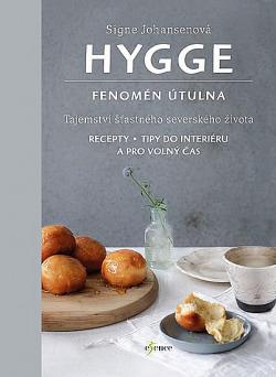 Hygge - Fenomén útulna obálka knihy