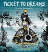 Ticket to dreams