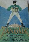 Jánošík - Povesť zo XVII. storočia