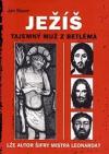 Ježíš - Tajemný muž z Betléma