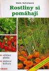 Rostliny si pomáhají : střídání plodin a smíšené kultury na zahrádce