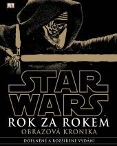 Star Wars - Rok za rokem: Obrazová kronika