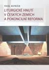 Liturgické hnutí v českých zemích a pokoncilní reforma