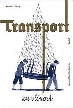 Transport za věčnost