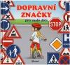 Dopravní značky pro malé děti
