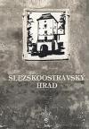 Slezskoostravský hrad aneb Významná ostravská památka v zrcadle dějin a pověstí