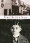 Franz Kafka a Praha – Literární průvodce