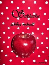 Sněhurka jablka nebaští