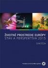 Životné prostredie Európy – stav a perspektíva 2015: Syntéza