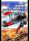 Soumrak stíhacích dvouplošníků 2. Španělsko - severní bojiště 1937