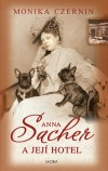 Anna Sacher a její hotel