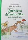 Žabiakovo dobrodružstvo a ďalšie príbehy