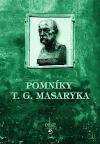 Pomníky T.G. Masaryka aneb Jak jsme je se slávou stavěli a v tichosti bourali
