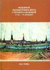 Rezidenční vrchnostenská města v Čechách a na Moravě v 15.-17. století