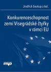 Konkurenceschopnost zemí Visegrádské čtyřky v rámci EU