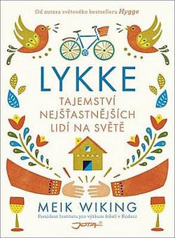 Lykke - Tajemství nejšťastnějších lidí na světě obálka knihy
