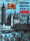 Insignie českých králů v Budějovicích