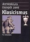 Architektura českých zemí – Klasicismus