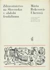 Zdravotníctvo na Slovensku v období feudalizmu