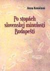 Po stopách slovenskej minulosti Budapešti