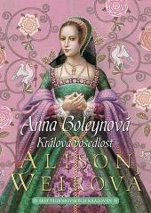 Anna Boleynová – Králova posedlost