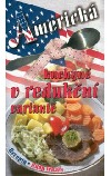 Americká kuchyně v redukční variantě
