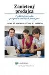 Zanietený predajca - Praktická príručka pre profesionálnych predajcov