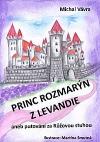 Princ Rozmarýn z Levandie