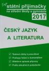 Tvoje státní přijímačky na střední školy a gymnázia 2017 - Český jazyk a literatura