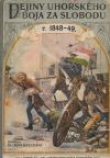 Dejiny uhorského boja za slobodu r. 1848-49