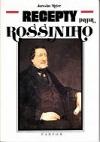 Recepty pana Rossiniho