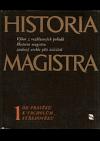Historia Magistra I Od pravěku k vrcholům středověku