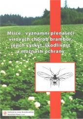 Mšice - významní přenašeči virových chorob brambor, jejich výskyt, škodlivost a možnosti ochrany