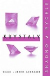 Krystaly: snadno a rychle