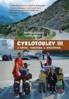 Cyklotoulky III. s dětmi, vozíkem a nočníkem