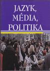 Jazyk, média, politika