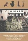 Historická radnice v Českých Budějovicích ve světle archeologických výzkumů a rozbor hmotných pramenů