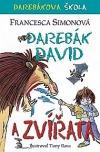Darebák David a zvířata