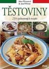Těstoviny - 270 vyzkoušených receptů