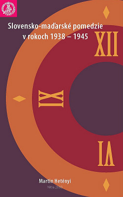 Slovensko-maďarské pomedzie v rokoch 1938-1945 obálka knihy